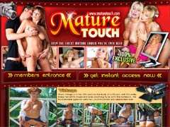 Mature Touch Is The Home Of Finest Mature Ladies You`ve Ever Seen! Cum Inside And Enjoy Experienced Ladies In Their Best Years Play With Their Ripe Pussies!