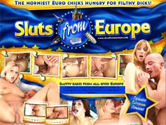 Watch Slutty Babes From All Over Europe! These Euro Sluts Show That When It Comes To Fucking And Sucking Hard Cocks, No One Does It Better! See These Euro Babes Suck And Fuck On Video!