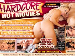 From The Home Made Porn Flicks To Glamour Hardcore Porn Star Movies Featuring The Hottest Porn Stars Out There, We Have Them All Ready For You Inside! Join Hardcore Hot Movies Now!