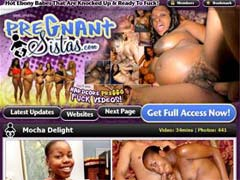 Welcome To Pregnant Sistas - The Bigger The Bellies The Bigger The Sex Drives! These Hot And Horny Black Pregnant Sluts Spread Their Legs Wide And Take On The Biggest, Hardest Dicks. Join Now For Non-stop Hardcore Preggo Action!